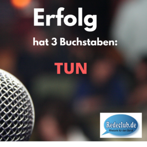 erfolg=tun Redeclub-München