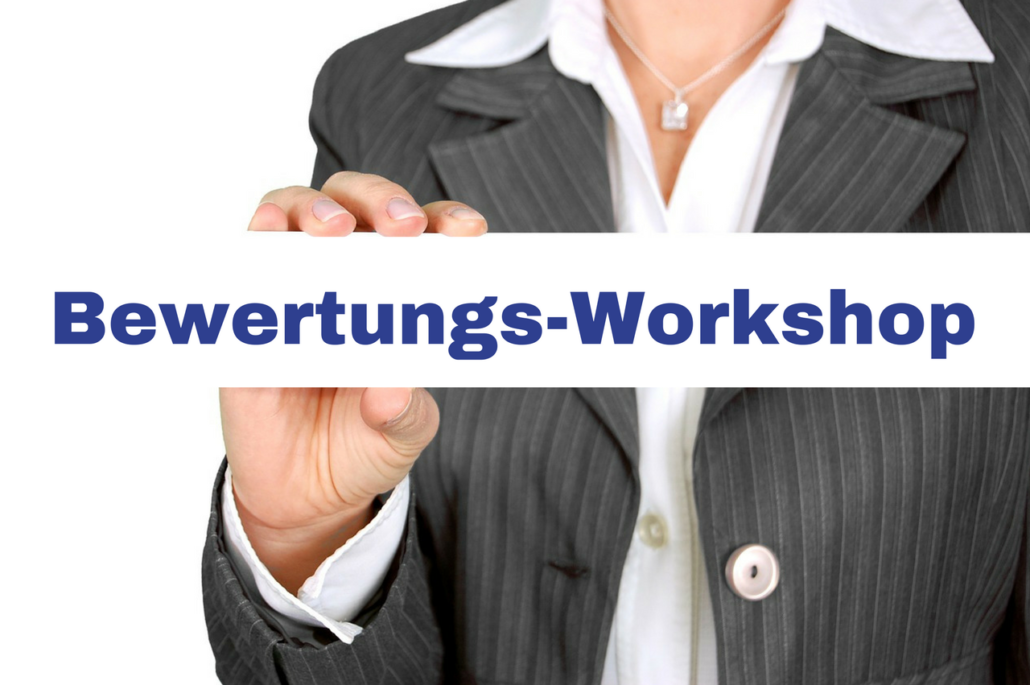 Bewertungs-Workshop 21.1.2017